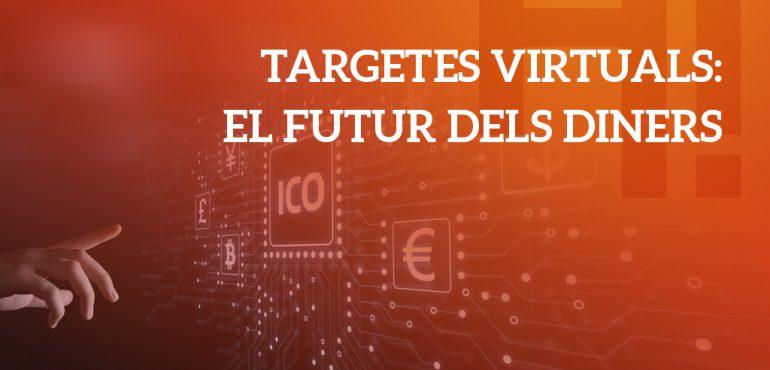 targetes-virtuals