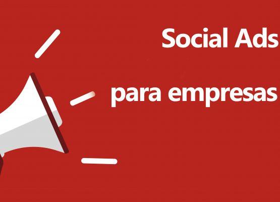 Ventajas y usos de Social Ads para empresas B2B
